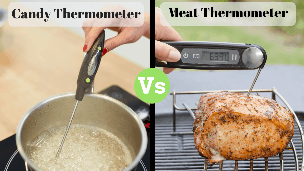 Candy Thermometer vs Meat Thermometer